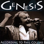 According To Phil Collins - Genesis