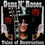Tales Of Destruction - Guns n' Roses