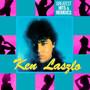 Greatest Hits & Remixes - Ken Laszlo