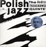 Andrzej Trzaskowski Quintet - Andrzej  Trzaskowski Quintet