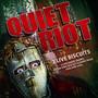 2 Live Biscuits - Quiet Riot