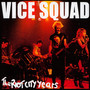 The Riot City Years - Vice Squad