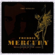 Messenger Of The Gods - The Singles - Freddie Mercury