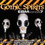 Gothic Spirits EBM Edit.7 - V/A