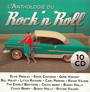 Rock 'n' Roll - L'anthologie - Presley / Berry / Holly / Richard / Haley / Vincent / Everly Brothers