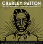 Down The Dirt Road Blues - 1929-1934 - Charley Patton