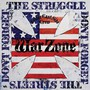 Don't Forget The Struggle Don't Forget The Streets - Warzone