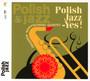 Polish Jazz - Yes ! - Zbigniew Namysłowski