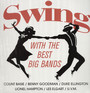 Swing With The Best Big Bands - V/A