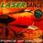 Force Of Order - Laserdance