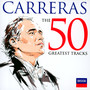 The 50 Greatest Tracks - Jose Carreras