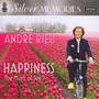 Silver Memories - Happiness With Andre Rieu - Andre Rieu