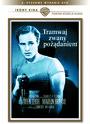 Tramwaj Zwany Pożądaniem - Movie / Film