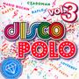 Diamentowa Kolekcja Disco Polo vol. 3 - Disco Polo-Diamentowa Kolekcja
