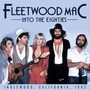 Into The Eighties - Fleetwood Mac