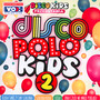 Disco Polo Kids vol. 2 - Disco Polo Kids