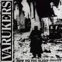 How Do You Sleep - The Varukers