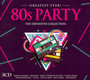 80s Party - Greatest Ever - V/A