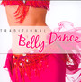 Traditional Belly Dance - V/A