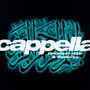 Greatests Hits & Remixes - Cappella