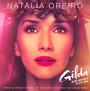 Gilda, No Me Arrepiento De Es - Natalia Oreiro