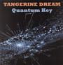 Quantum Key - Tangerine Dream