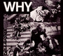 Why - Discharge