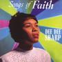 Songs Of Faith - Dee Dee Sharp