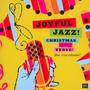 Joyful Jazz Christmas With Verve 1: Vocalists / Va - Joyful Jazz Christmas With Verve 1: Vocalists  /  Va