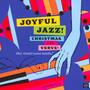 Joyful Jazz Christmas With Verve 2: Instrumentals - Joyful Jazz Christmas With Verve 2: Instrumentals