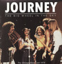 The Big Wheel In The Sky-The Chicago Broadcast 1979 - Journey