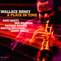 A Place In Time - Wallace Roney