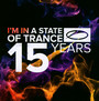 A State Of Trance: 15 Years - A State Of Trance