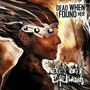 Eyes On Backwards - Dead When I Found Her