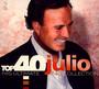 Top 40 - Julio Iglesias - Julio Iglesias