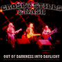 Out Of Darkness Into Daylight - Live Radio Broadcast 1986 - Crosby, Stills & Nash