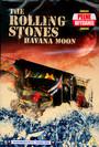Havana Moon - The Rolling Stones