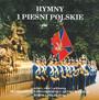 Hymny I Pieśni Polskie - Zespół Artystyczny Wojska Polskiego