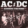 Running For Home - AC/DC