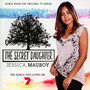 Secret Daughter: Songs From The Original TV Series - Jessica Mauboy
