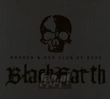 Black Earth - Bohren & Der Club Of Gore