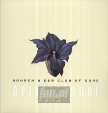 Geisterfaust - Bohren & Der Club Of Gore