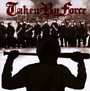We Will Remain - Taken By Force