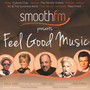 Smoothfm Presents: Feel Good Music - V/A