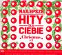 Najlepsze Hity Dla Ciebie - Christmas vol. 2 - Najlepsze Hity Dla Ciebie