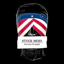 Here Come The Infidels - Stuck Mojo