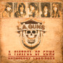 A Fistful Of Guns - Anthology 1985-2012 - L.A. Guns