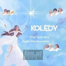 Kolędy - Chór Dziecięcy Agaty Steczkowskiej