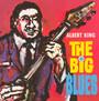 Big Blues - Albert King