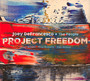 Project Freedom - Joey Defrancesco / The People